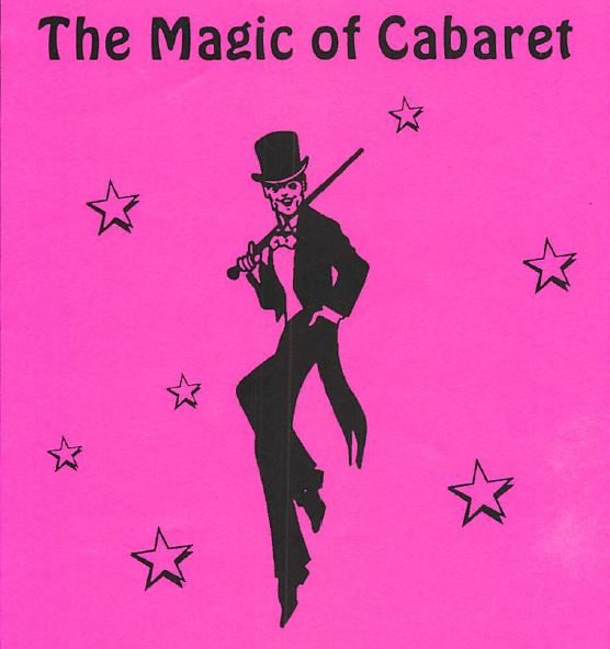 The Magic of Cabaret