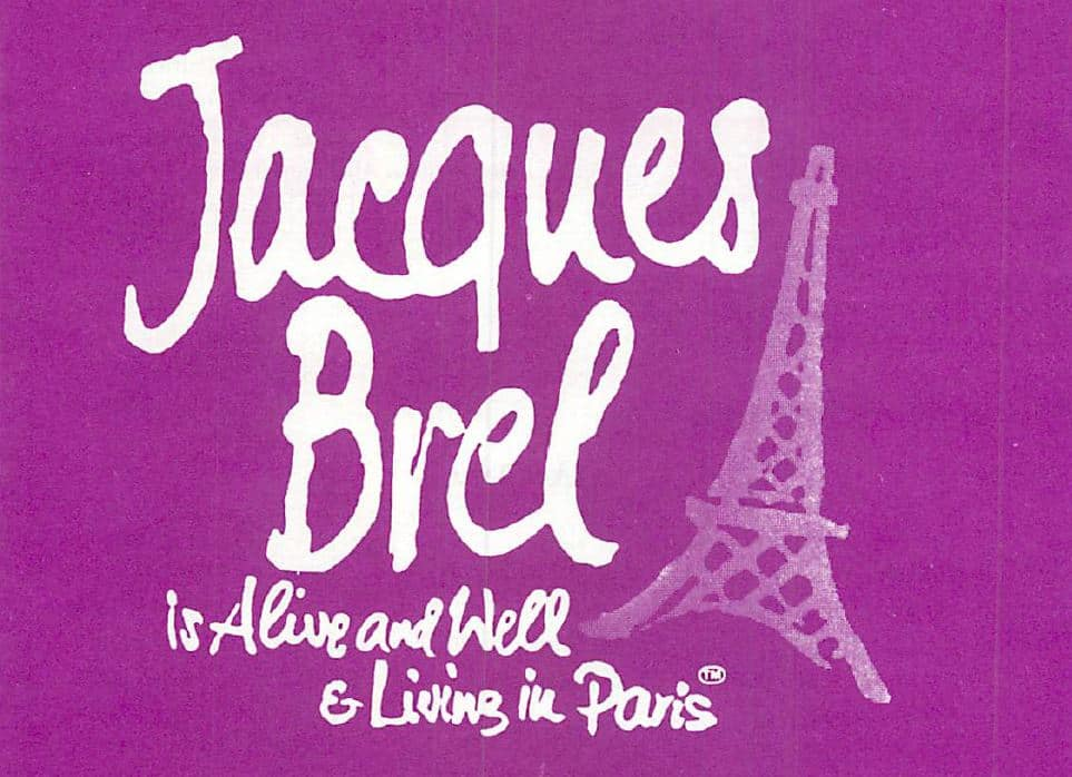 Jacques Brel is Alive and Well & Living in Paris